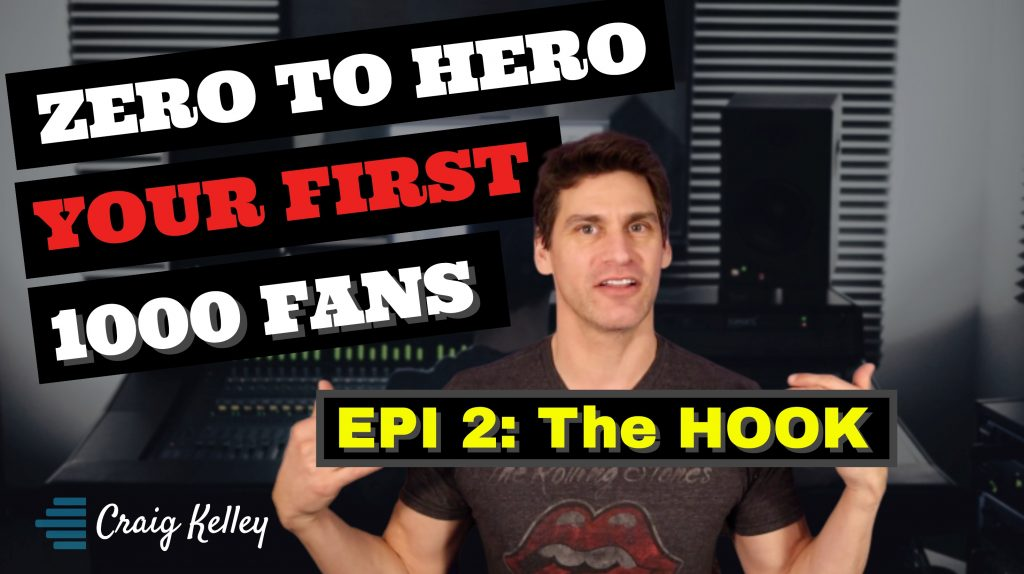2] Zero to 1000 Fans - The HOOK