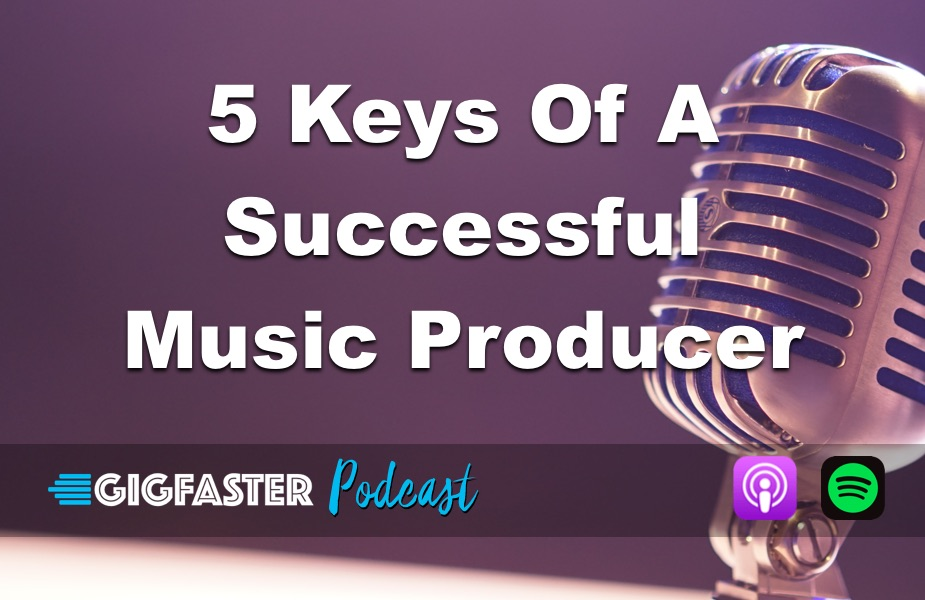 5 Keys of a Successful Music Producer