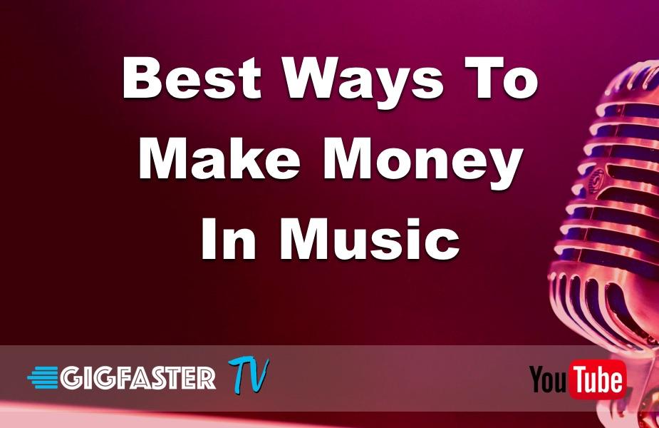 Best Ways To Make Money In Music