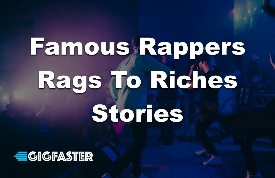 Famous Rappers Rags To Riches Stories