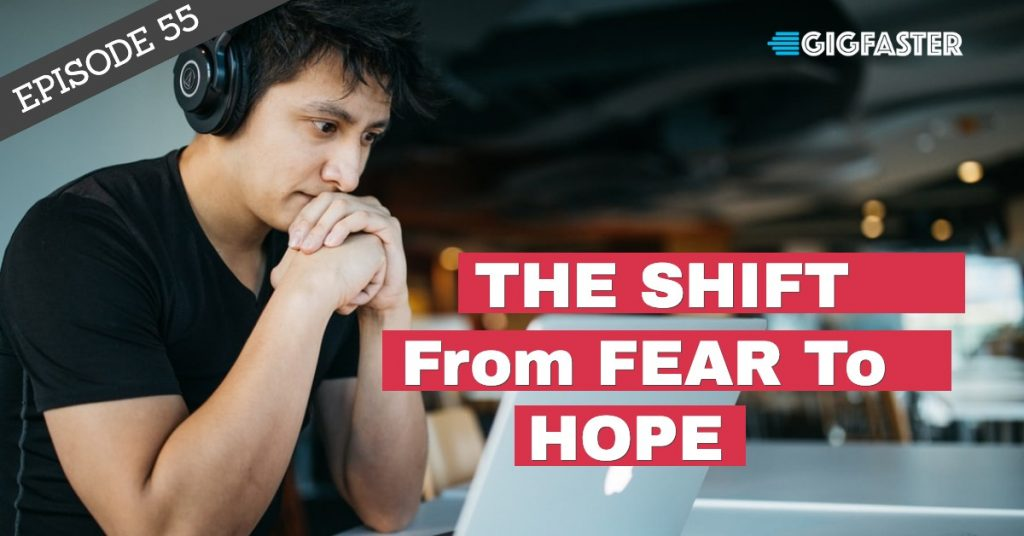 Fear to Hope