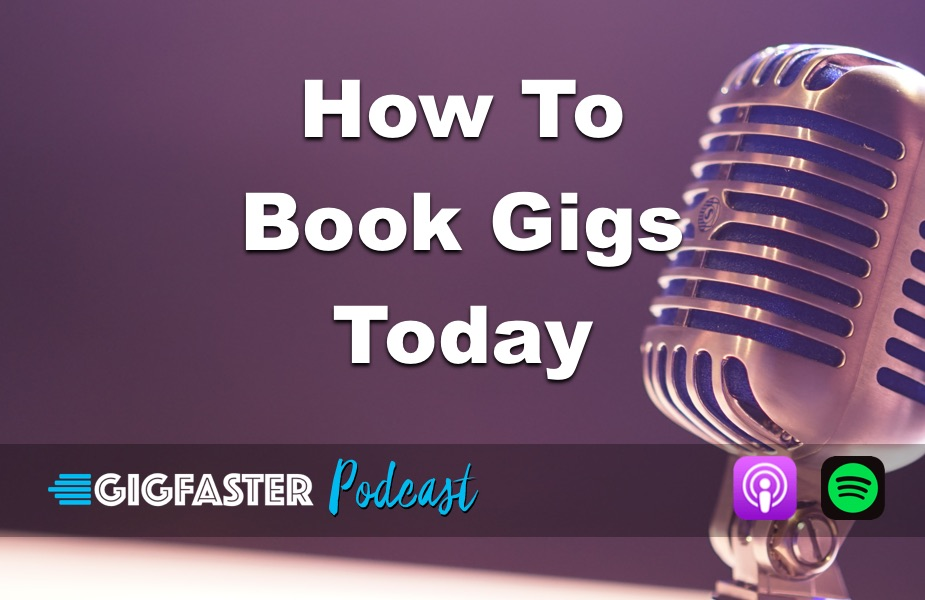 How To Book Gigs Today