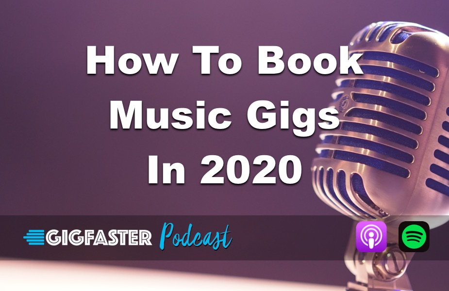 How To Book Music Gigs In 2020