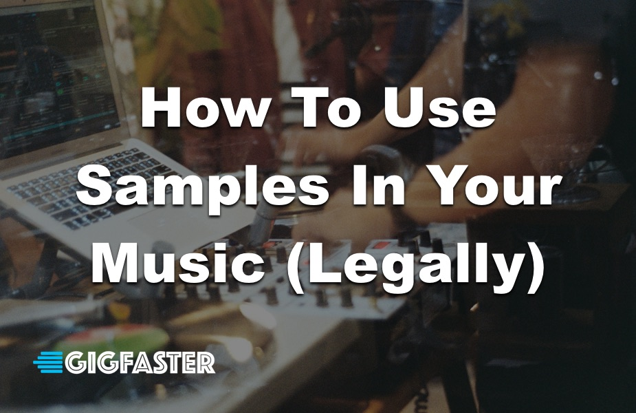 How To Use Samples In Your Music (Legally)
