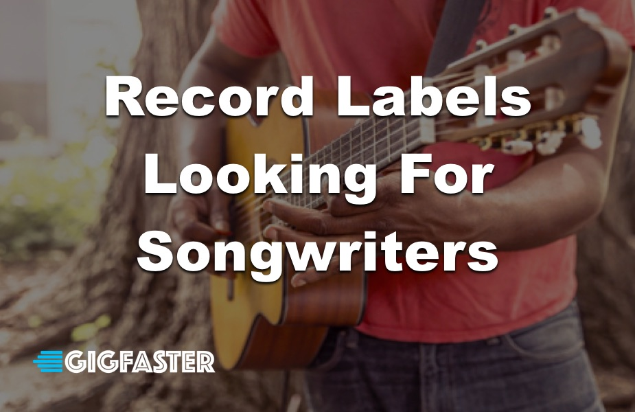 Record labels looking for songwriters