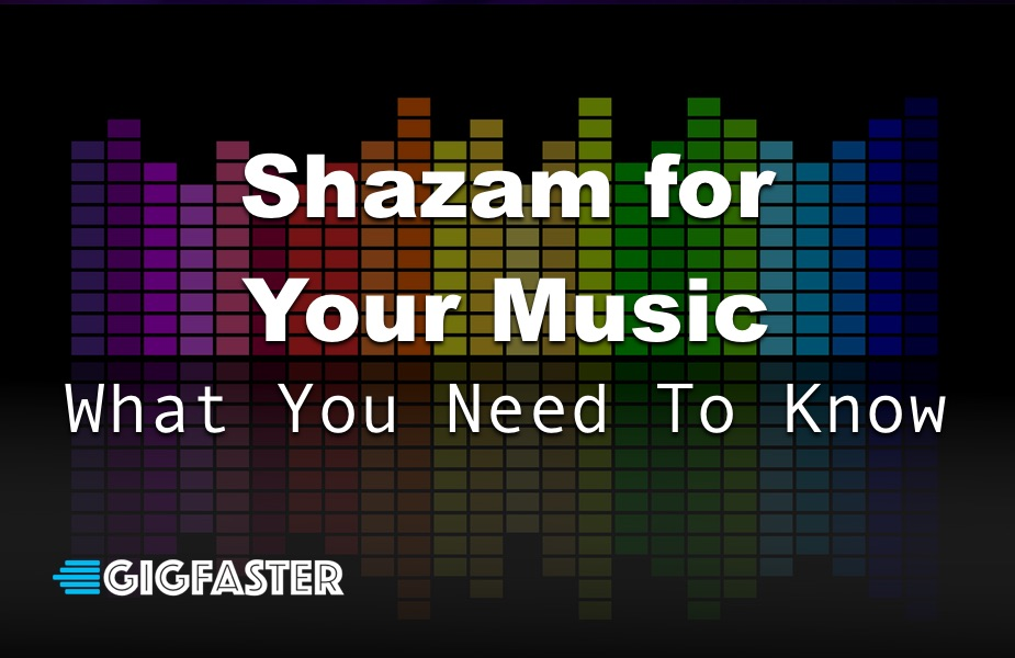 Shazam for Your Music - What you need to Know