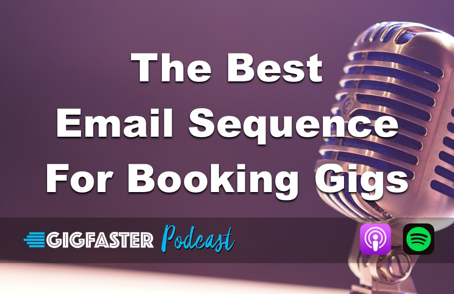 The Best Email Sequence For Booking Gigs