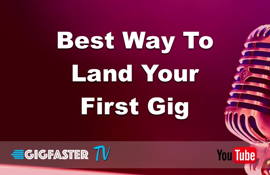 Best Way To Land Your First Gig