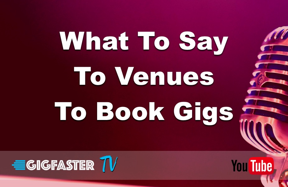What To Say To Venues To Book Gigs