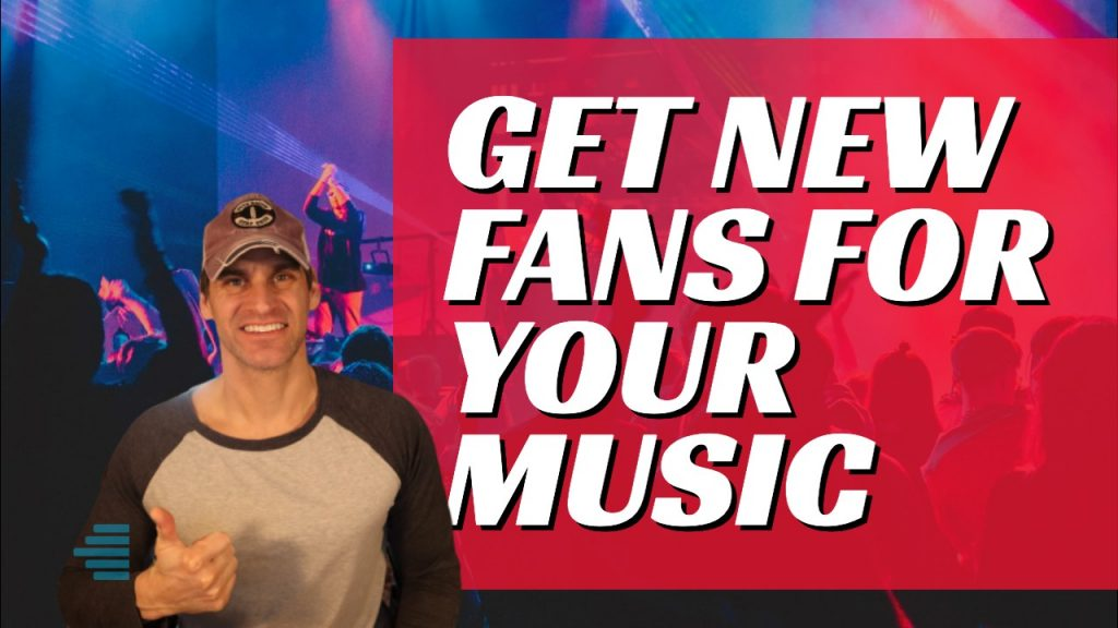 get new fans for your music