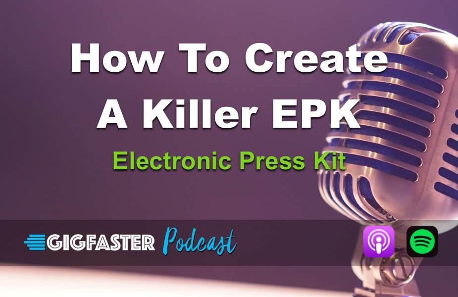 How To Create A Killer Electronic Press Kit (EPK)
