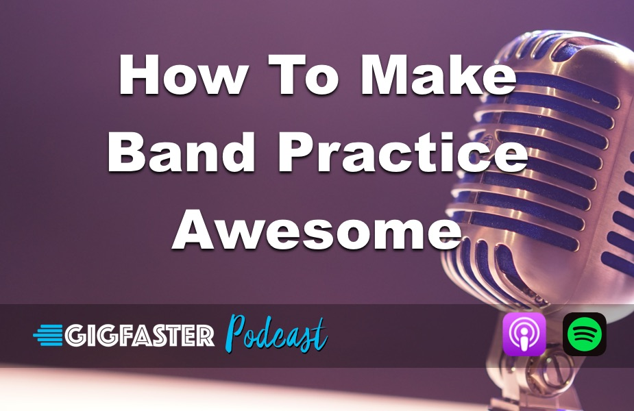 How To Make Band Practice Awesome