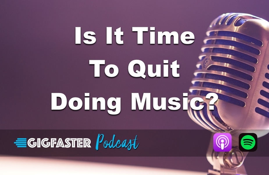 is it time to quit music