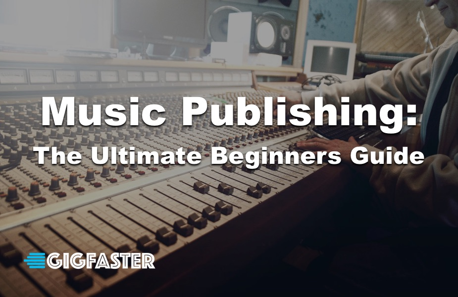 How Music Publishing Companies Work: The Ultimate Beginner's Guide