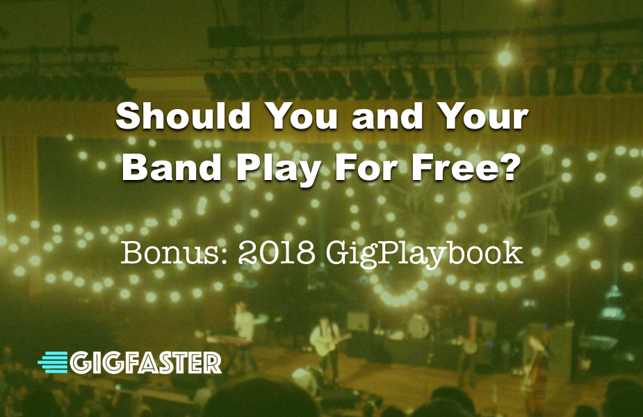 Should Bands Play For Free?