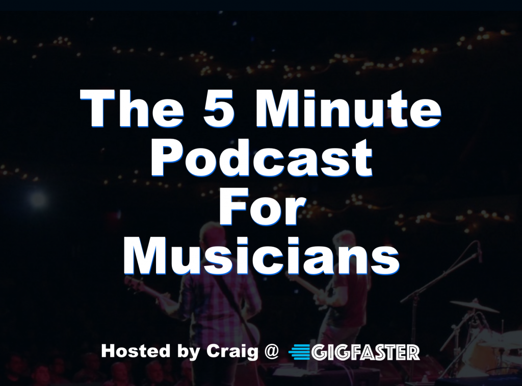 The 5 Minute Podcast For Musicians