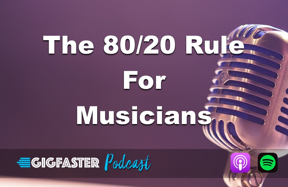 The 80/20 Rule For Musicians